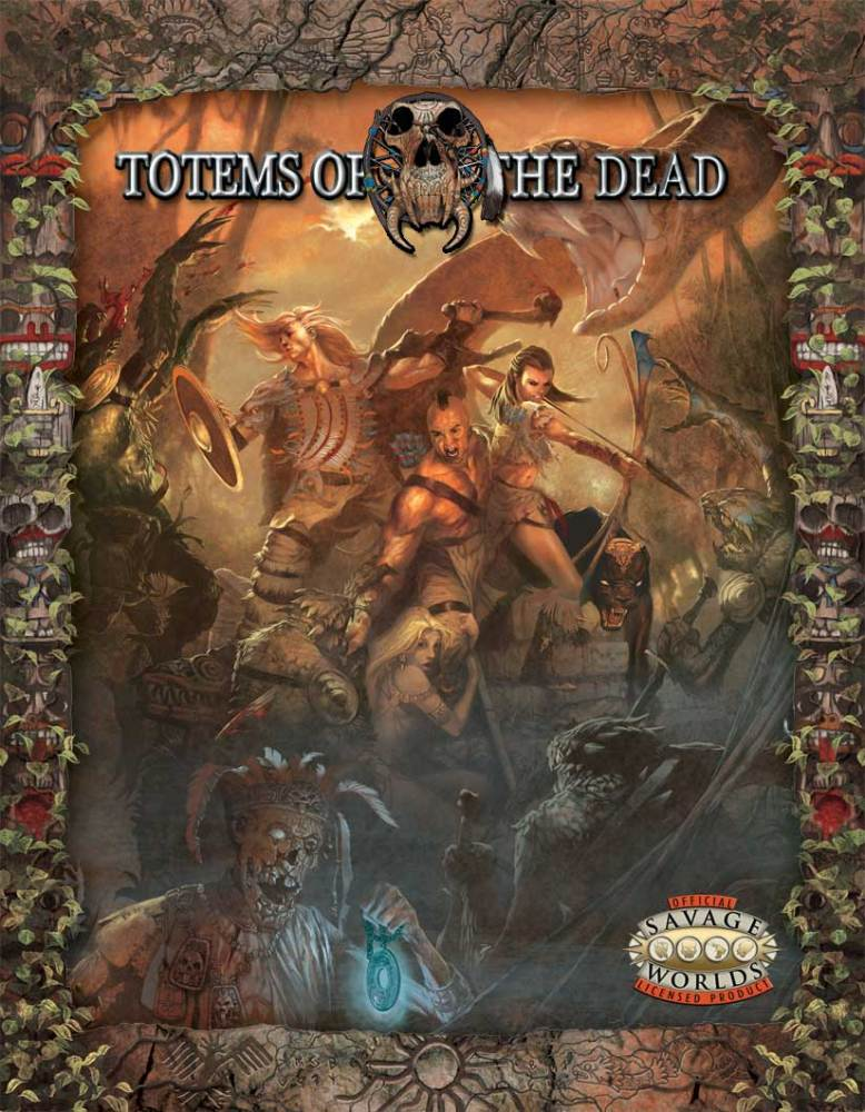 Savage Worlds Setting Preview: Totems of the Dead (4/4)
