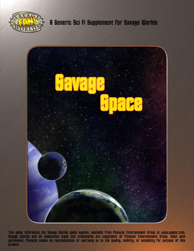 Savage Worlds : Savage Space released (2/2)